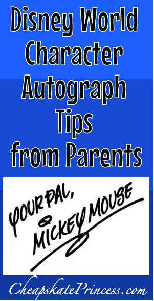 1st Trip to Disney Over 20 Disney Character Autograph Tips from