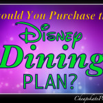 Should You Purchase the Disney Dining Plan?
