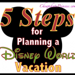5 Steps for Planning a Disney Vacation: A Cheapskate Princess Guide