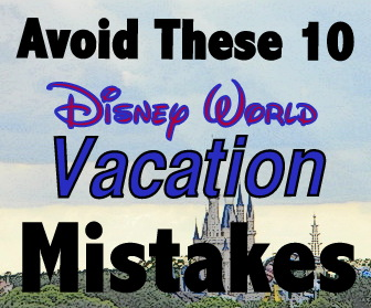 120 Walt Disney World DO NOTs Tips From Real People On How NOT To
