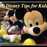 Over 190 Disney World Tips for Kids!