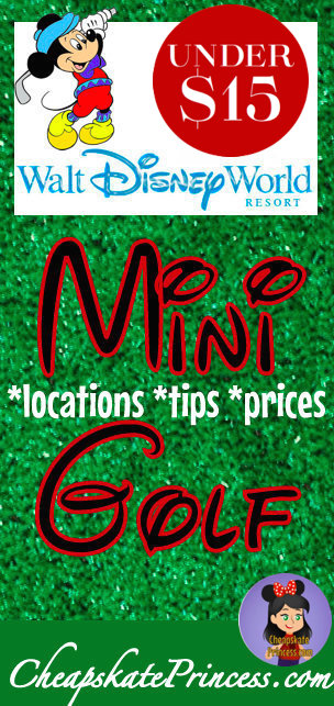 Disney World, Disney World mini golf, Orlando mini golf, cheap stuff at Disney,
