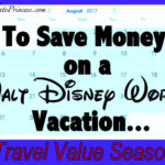 To Save Money, Visit Disney World During Value Season