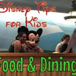 Disney World Tips for Kids: Food and Dining