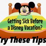 Getting Sick Before A Disney Vacation? Quick! Try These Remedies